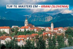 Fly/Hotell EM Masters 2018 Slovenia, Kranj
