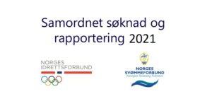 Samordnet søknad og rapportering - april 2021